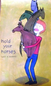 """1 miejsce: Paulina Sawicka (kl. 2D)- """"Hold your horses"""""""